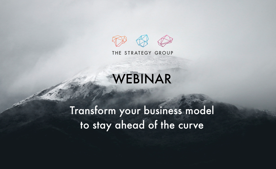 Business Transformation: How to Transform Your Business Model to Stay Ahead of The Curve